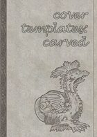 Cover Templates: Carved