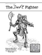 The Deft Fighter