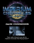 Imperium Chronicles Role Playing Game - Dark Corridors