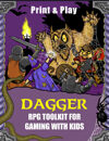 Dagger: Supplemental Rules for Classic Role-playing with Kids
