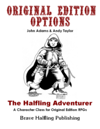 Original Edition Options - The Halfling Adventurer