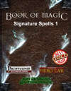 Book of Magic: Signature Spells 1 [PFRPG]