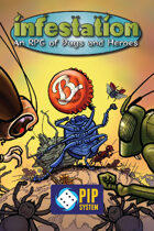 Infestation: An RPG of Bugs and Heroes (Revised)