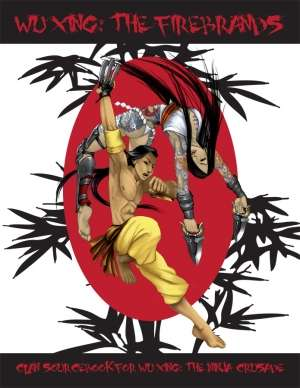 Wu Xing: The Firebrands on DriveThruRPG.com