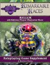 Remarkable Races: The Relluk