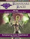 Remarkable Races: The Muse