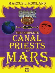 The Complete Canal Priests Of Mars on RPGNow.com