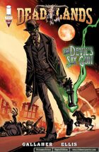 DEADLANDS: The Devil's Six Gun