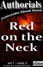 Authorials: Red on the Neck