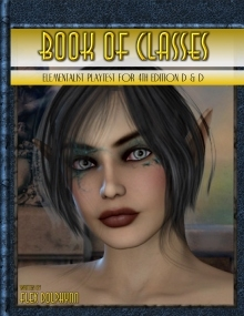 Book of Classes: Elementalist Playtest for D and D 4th Edition on RPGNow.com