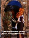 D100 Discoveries Series: Temple, Castle and Wilderlands