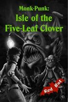 Monk-Punk: Isle of the Five-Leaf Clover