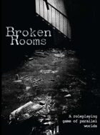 Broken Rooms