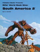 Rifts® World Book Nine: South America 2