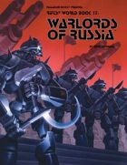 Rifts® World Book 17: Warlords of Russia™