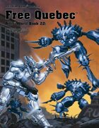 Rifts® World Book 22: Free Quebec™