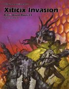 Rifts® World Book 23: Xiticix Invasion™
