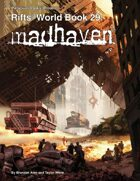 Rifts® World Book 29: Madhaven™