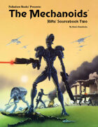 Rifts® Sourcebook Two: The Mechanoids®