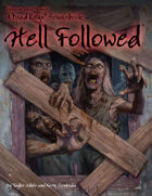 Dead Reign® Sourcebook 6: Hell Followed™
