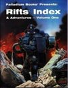 Rifts Index & Adventures - Volume One