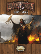 Deadlands Reloaded: The Last Sons