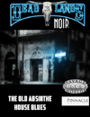 Deadlands Noir: The Old Absinthe House Blues