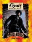Deadlands Classic: The Agency