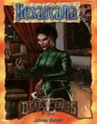 Deadlands Classic: Hexarcana