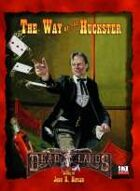 Deadlands D20: Way of the Huckster