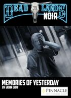 Deadlands Noir: Memories of Yesterday