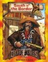 Deadlands Classic: South o' the Border