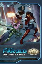 The Last Parsec: Archetypes