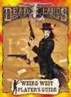 Deadlands Classic: Player's Guide