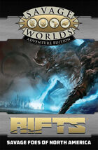 Savage Rifts: Savage Foes of North America (SWADE Edition)