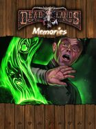 Deadlands Reloaded: Memories (Matt Forbeck)