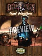 Deadlands Reloaded: Good Intentions PREVIEW