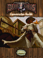 Deadlands Classic and Reloaded Conversion Guide