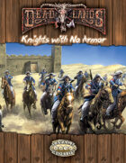 Deadlands Reloaded: Knights with No Armor