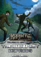 Rippers Resurrected: Soul Changers - The Budapest Express