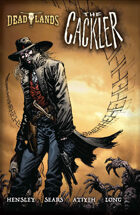 Deadlands: The Cackler
