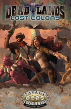 Deadlands: Lost Colony