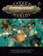 Savage Worlds Explorer 07