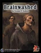 12TM: Brainwashed: Savaged edition