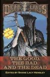 Deadlands: The Good, The Bad, and The Dead