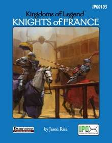 Kingdoms of Legend: Knights of France on DriveThruRPG.com