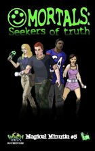 Witch Girls Magical Minutia #5: Mortals- Seekers of Truth