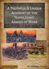 A Truthful & Unique Account of the Napoleonic Armies of Mars