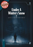 Under A Winter's Snow - A Classic-Era Call of Cthulhu Scenario