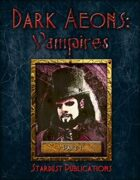 Dark Aeons: Vampires Part 1
